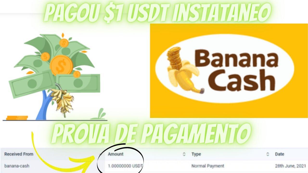 Pagou! $1 ustd instataneo banana cash direto na sua carteira da faucetpay + prova de pagamento