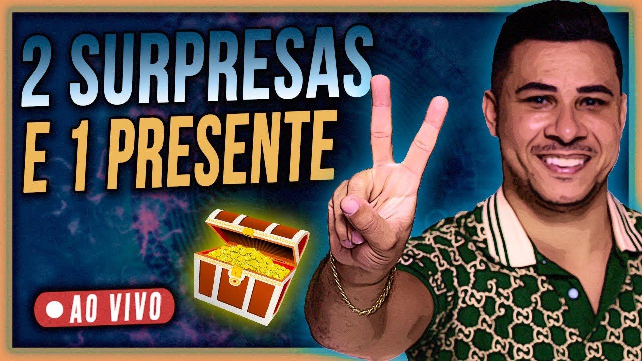 🔴 2 SURPRESAS + 1 BIG PRESENTE + 3 NOVIDADES   27/07 AS 21:00h