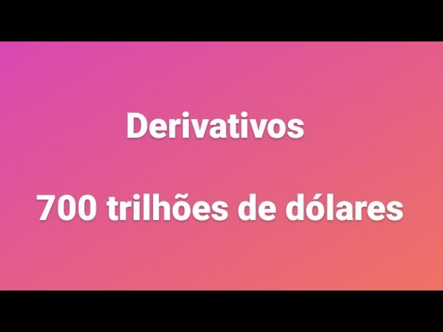 Derivativos , o que são e para que servem .