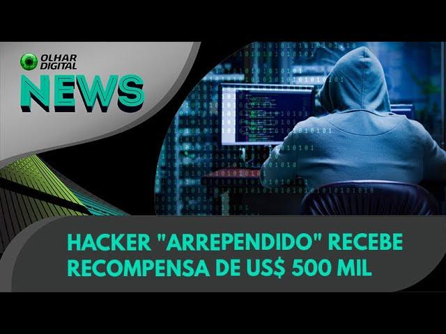 "Ao Vivo   Hacker ""arrependido"" recebe recompensa de US$ 500 mil   24/08/2021   #OlharDigital"
