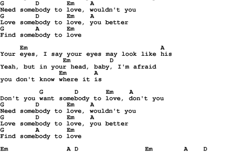 Dont You Need Somebody To Love Lyrics And Chords images