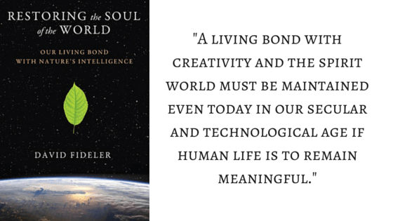 Restoring the Soul of the World