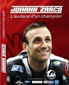 JOHANN ZARCO, L'audace d'un champion en DVD