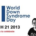 Kỷ Niệm Ngày Hội Chứng Down Thế Giới 21-3-2013
