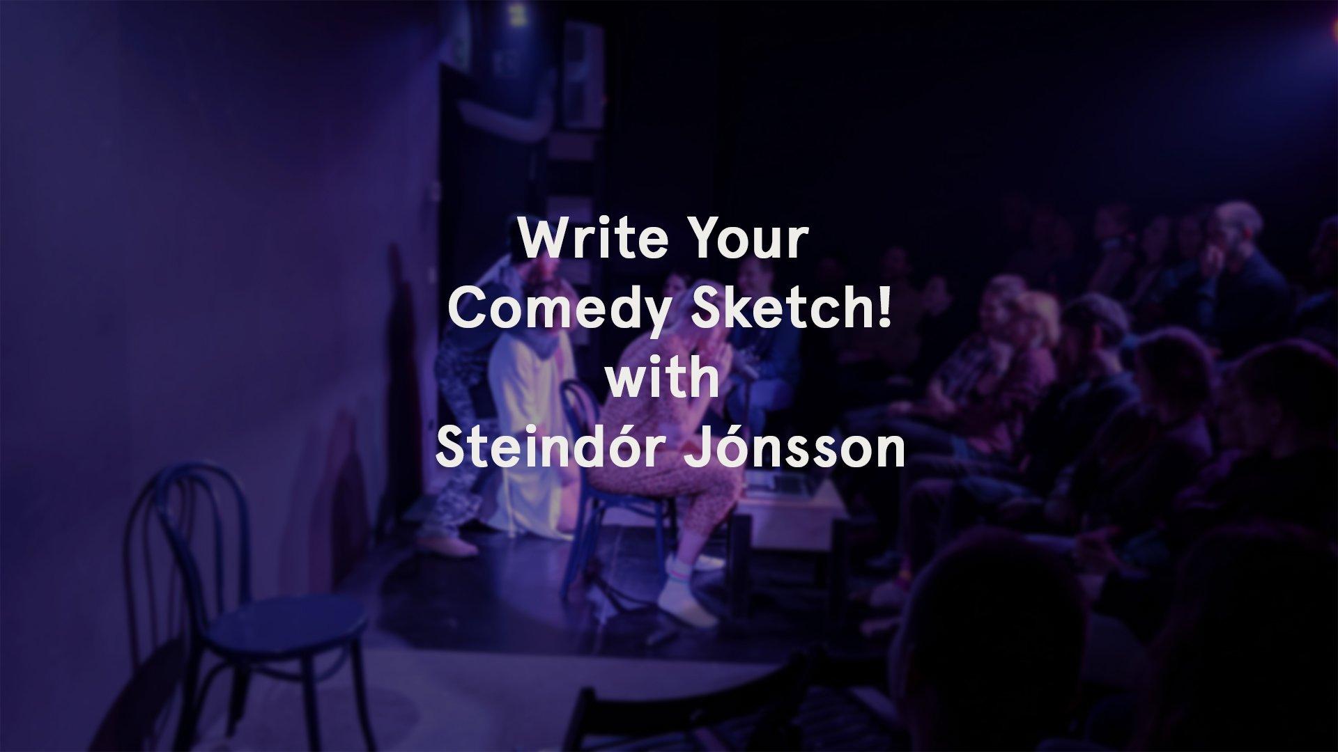 Write Your Comedy Sketch