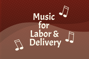 Music for Labor and Delivery