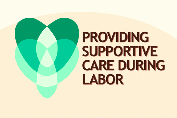 How to Provide Supportive Care During Pushing