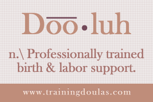 why get certified as a doula