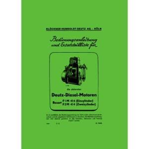 Bedienungsanleitung Ersatzteilliste Deutz Diesel Motoren F1M414 F2M414