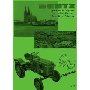 Deutz Traktor Betriebsanleitung Ersatzteilliste D15