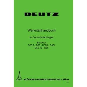 Deutz Werkstatthandbuch D25.2 D30 D30S- D40L D50.1S D55