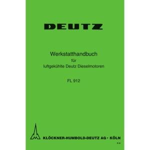 Deutz Werkstatthandbuch Dieselmotoren FL 912