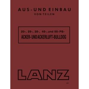 Lanz-Bulldog Reparaturhandbuch Werkstatthandbuch 20PS 25PS 35PS 45PS 55PS