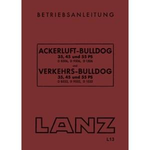 Lanz-Bulldog Betriebsanleitung Ackerluft-Bulldog Vekehrs-Bulldog 35-PS 45-PS 55-PS