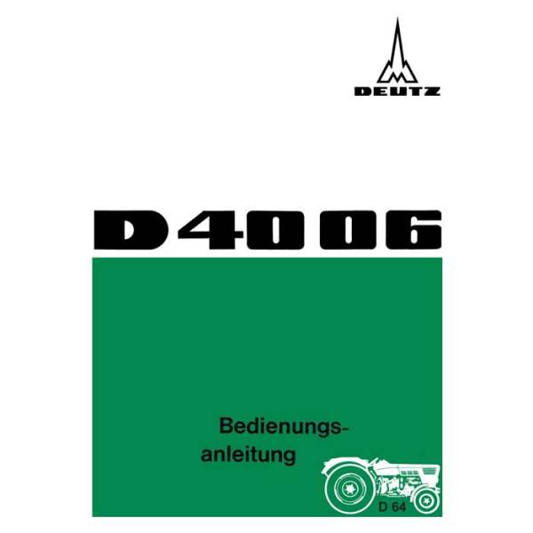 Deutz 4006 Betriebsanleitung Bedienungsanleitung