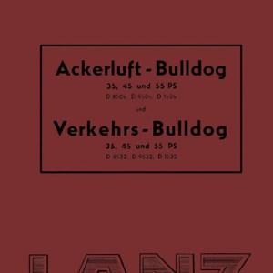 Lanz-Bulldog Traktor Ersatzteilliste Ackerluft-Bulldog Vekehrs-Bulldog 35-PS 45-PS 55-PS