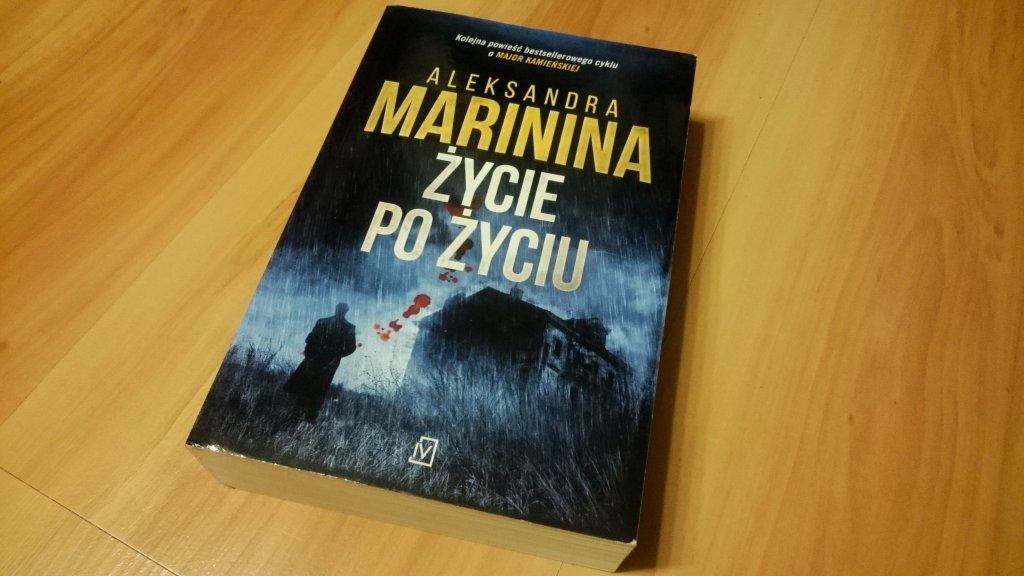 Aleksandra Marinina Życie po życiu