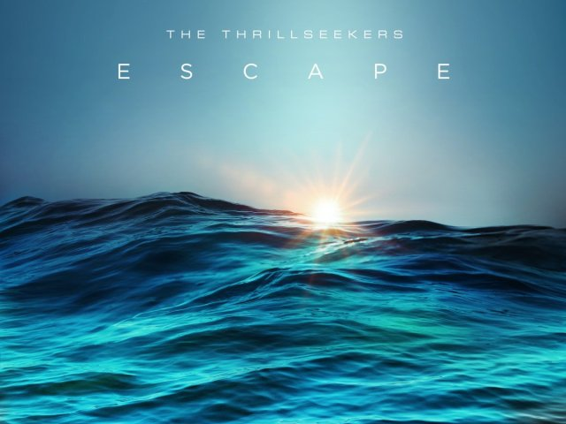 The Thrillseekers – Escape