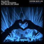 Paul van Dyk & Ronald van Gelderen ft. Gaelan & Eric Lumiere – Everyone Needs Love