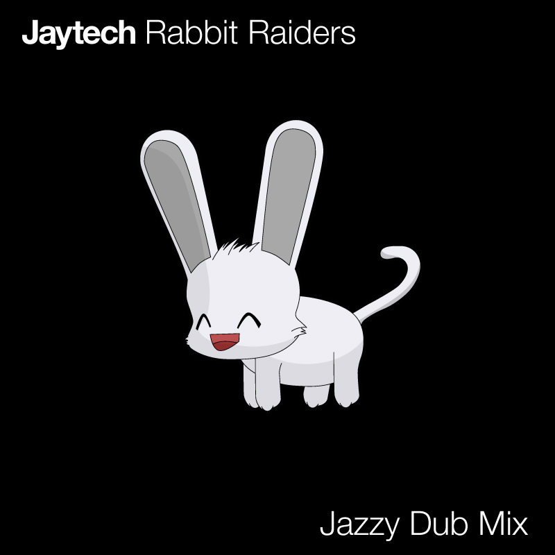 Jaytech - Rabbit Raiders (Jazzy Dub Mix)