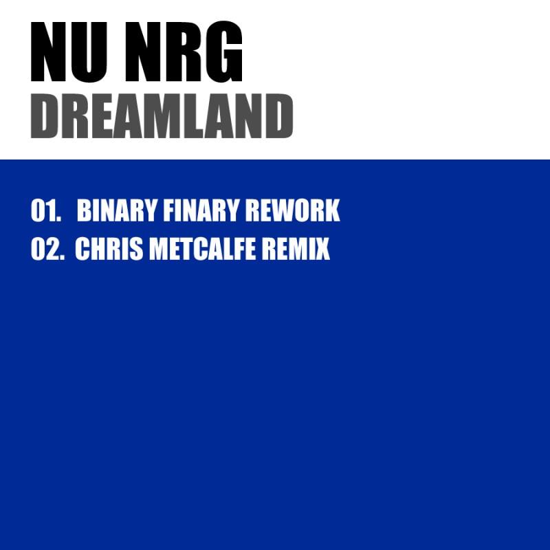 Nu NRG - Dreamland Remixes
