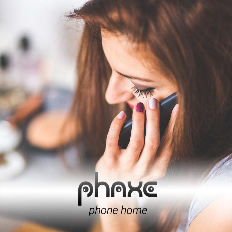 Phaxe - Phone Home