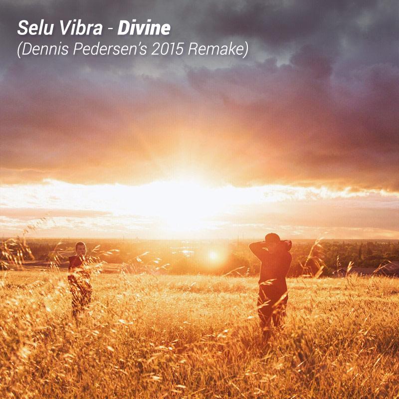 Selu Vibra - Divine (Dennis Pedersen
