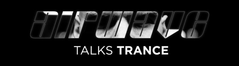 Airwave Talks Trance