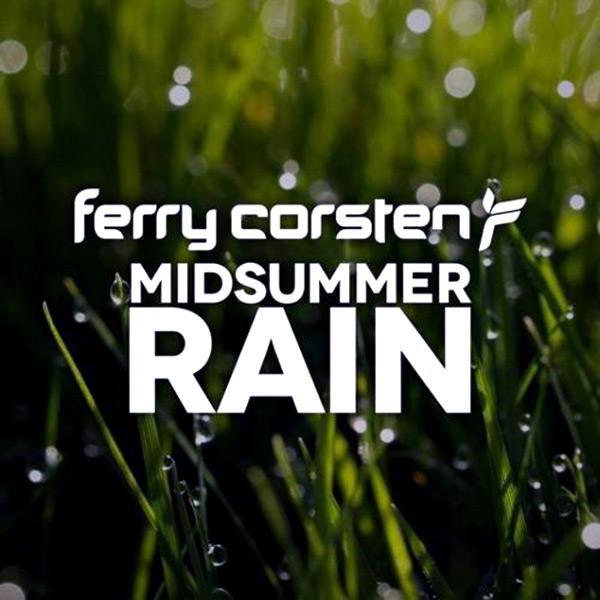 Ferry Corsten - Midsummer Rain