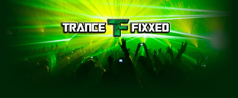 Welcome to TranceFixxed