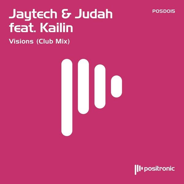 Jaytech & Judah feat. Kailin – Visions (Club Mix)