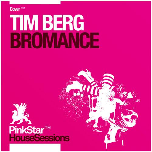Tim Berg - Bromance