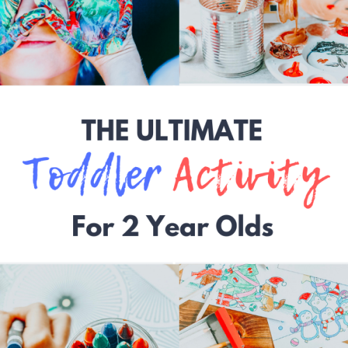 Ultimate Toddler Activity for 2 year olds