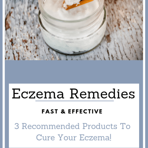 Eczema Remedies: 3 Products that work fast