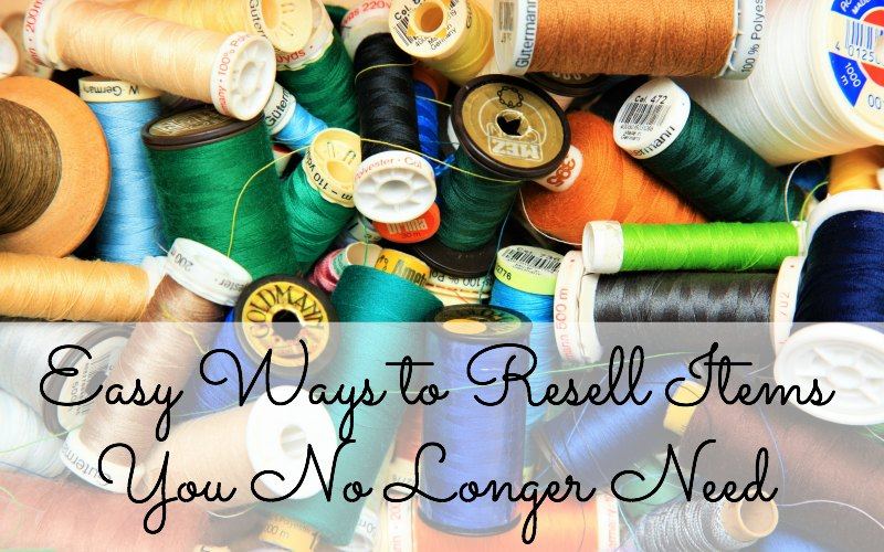 Easy Ways to Resell Items You No Longer Need