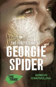 The Foretelling of Georgie Spider - cover
