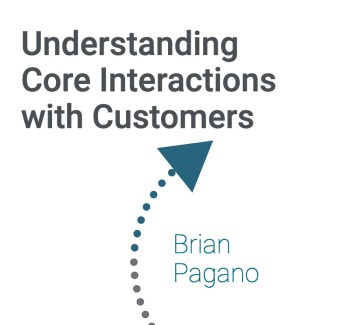 understanding-core-interactions-with-customers-brian-pagano