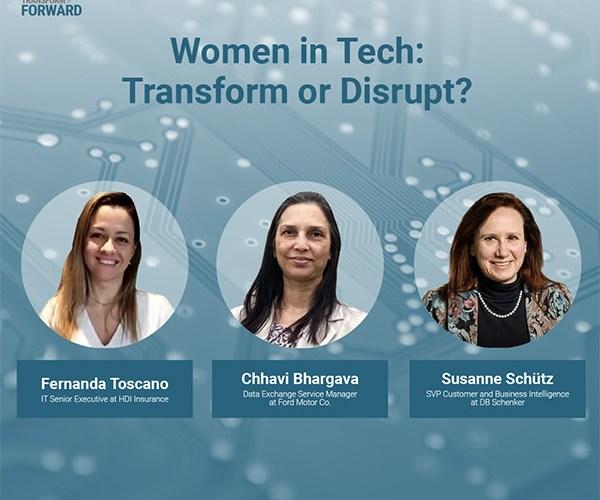 Women in Tech: Transform or Disrupt?