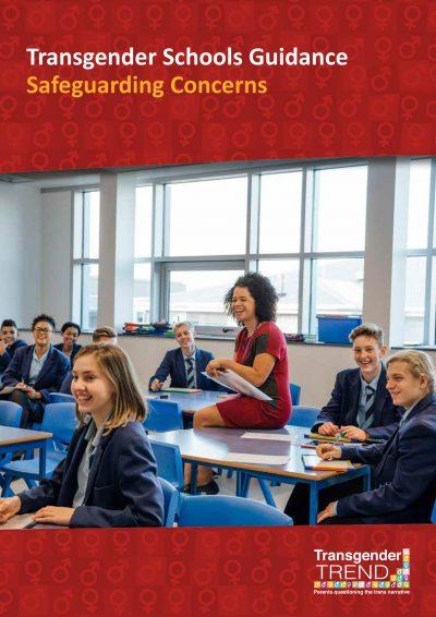 Transgender Schools Guidance – Safeguarding Concerns