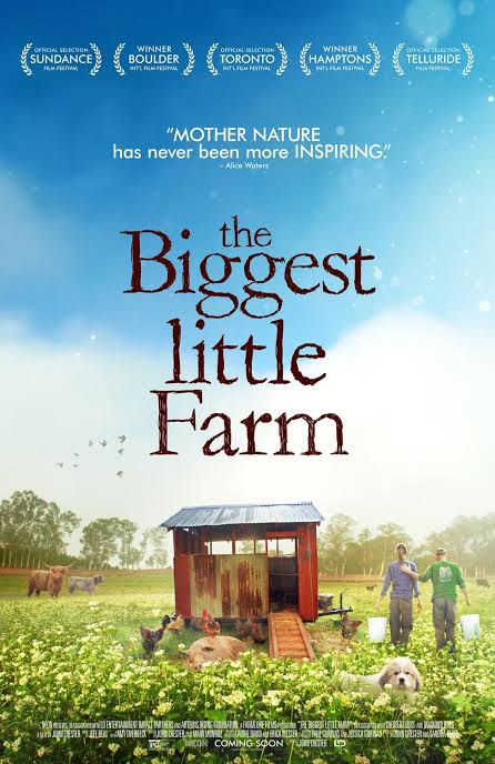 The Biggest Little Farm – Fundraiser Screening