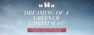 Dreaming of a Greener Christmas? @ Hope Park and Martyrs Church