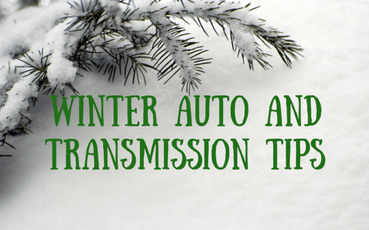 Winter Auto and Transmission Tips