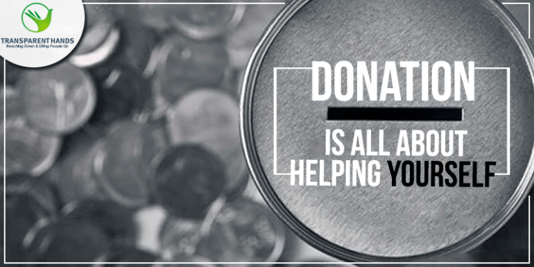 Donation Is All About Helping Yourself