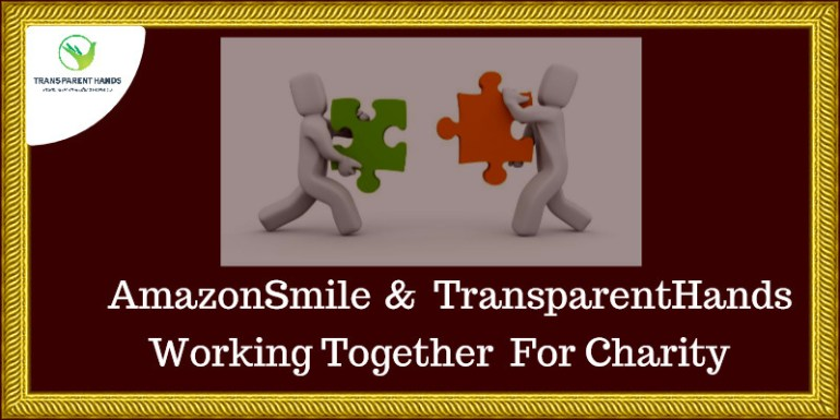 AmazonSmile and TransparentHands Working Together for Charity