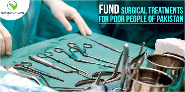 Fund Surgical Treatments For Poor People Of Pakistan
