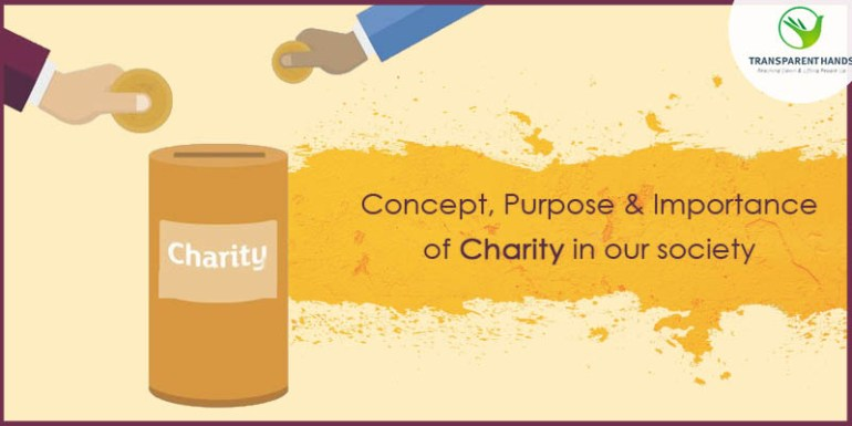 Concept, Purpose, and Importance of Charity in Our Society
