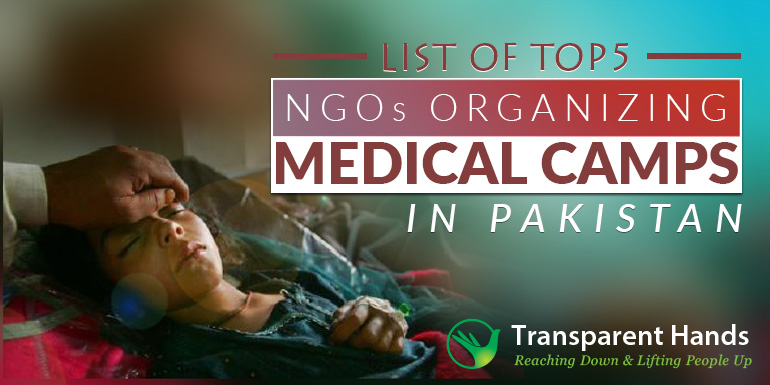 List of Top 5 NGOs Organizing Medical Camps in Pakistan
