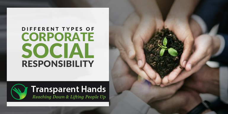 Different Types of Corporate Social Responsibility (CSR)