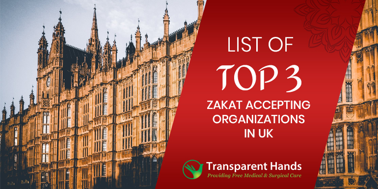 List of Top 3 Zakat Accepting Organizations in UK