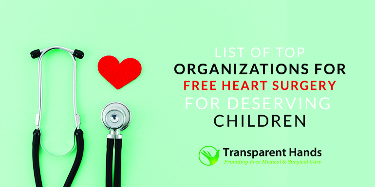 List of Top Organizations for Free Heart Surgery for Deserving Children